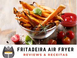Batata doce na Airfryer: Dicas, Receitas e Muito Mais! Confira!