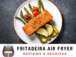 Peixe na Airfryer – Como fazer, Receitas e Dicas! Confira!